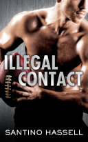 Meet pro football bad boy Gavin from Santino Hassell's explosive new gay romance, Illegal Contact #excerpt