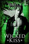 Wicked Kiss (Realm Enforcers #4) by Rebecca Zanetti #BookReview #ParanormalRomance