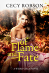 Meet the ever-entertaining, sarcasm-wielding witch Taran Wird and take a hair-raising peek inside the newest Weird Girls story, Of Flame and Fate! #giveaway #GuestAuthor