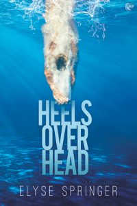 Heels Over Head by Elyse Springer #BookReview #GayRomance #OlympicDivers