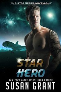Star Hero (Star series #4.6) by Susan Grant #BookReview #SciFiRomance