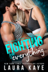 Are you ready for a new MMA romance from Laura Kaye?