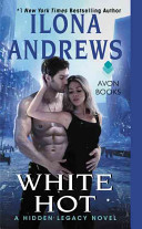 White Hot (Hidden Legacy #2) by Ilona Andrews #BookReview